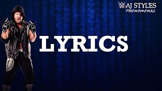 AJ Styles WWE Theme Song: 'Phenomenal' Lyrics