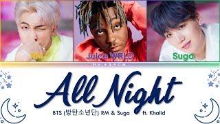 BTS (방탄소년단) & Juice WRLD   All Night (BTS WORLD OST Part.3) Lyrics Color Coded (HanRomEng)