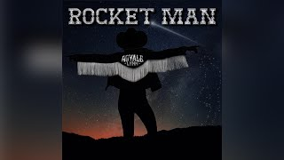 Royale Lynn Rocket Man