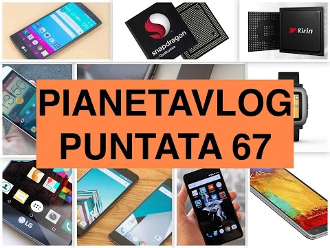 Foto PianetaVlog 67: Apple iPhone 7C, Meizu Pro 5, OnePlus X, Galaxy S7, Huawei Mate 8