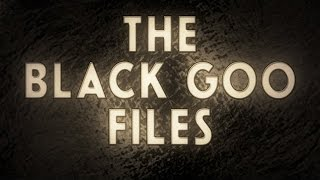 Black Goo Files | ODD TV's Complete Database