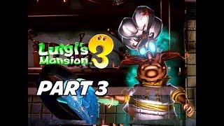 Luigi's Mansion 3 Gameplay Walkthrough Part 3 (Nintendo Switch)