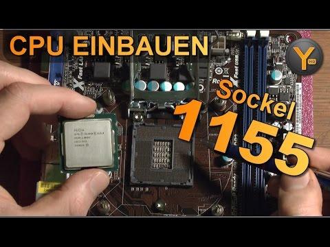 i7/i5 CPU einsetzen: Intel Sockel 1155 / Prozessor einbauen Tutorial auch für i3, Pentium & Celeron