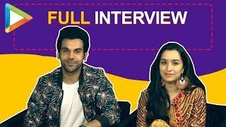 Exclusive: Rajkummar Rao & Shraddha Kapoor's FULL INTERVIEW on Stree & lot more
