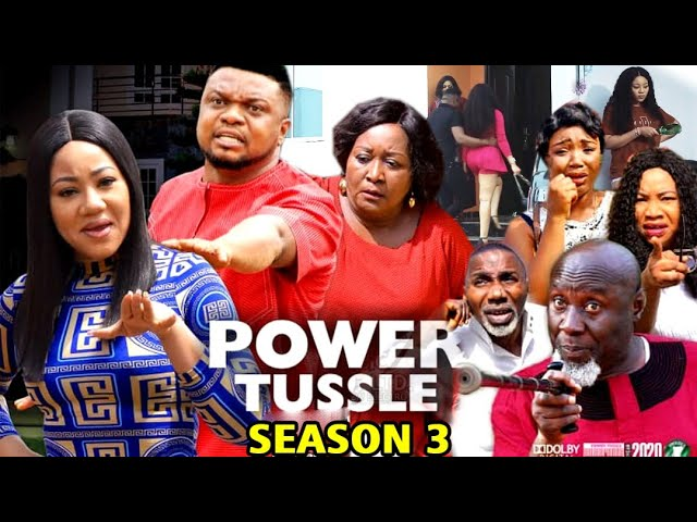 Power Tussle (2020) (Part 3)