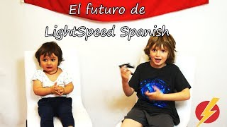 The Future Of LightSpeed Spanish Sebastián Y Damián.