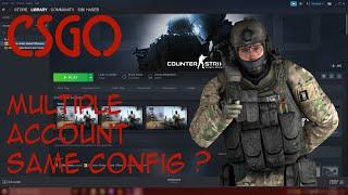 How to Setup CSGO Multiple Account with Same Config 2020