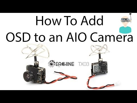 how-to-add-osd-to-an-aio-camera-in-5-minutes