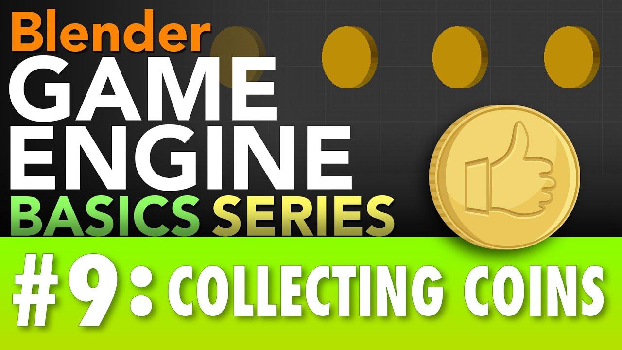 Blender Game Engine Basics Tutorial #9 : Collecting Coins #b3d #gamelogic