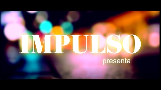 Impulso - IRONÍA (Video Oficial)