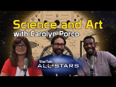 Science and Art, with Carolyn Porco - StarTalk All-Stars