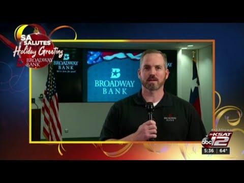 SA Salutes Holiday Greeting: Matt Miles, Broadway Bank