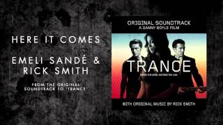 Emeli Sandé |  Here It Comes (ft. Rick Smith) - Trance Soundtrack