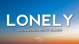 Justin Bieber & benny blanco - Lonely (Lyrics)
