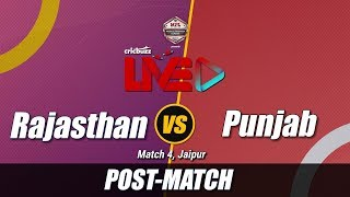 Cricbuzz LIVE: Match 4, Rajasthan v Punjab, Post-match show