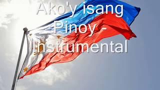 Ako'y Isang Pinoy - Instrumental