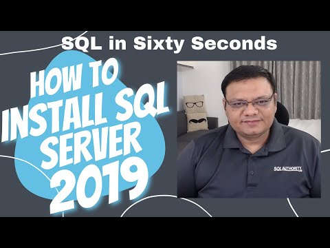 How to Install SQL Server 2019? – Interview Question of the Week #287 – SQL in Sixty Seconds #092