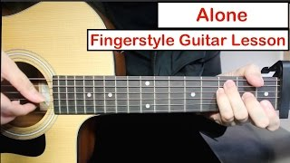 Alan Walker - Alone  | Easy Fingerstyle Guitar Lesson (Tutorial) How To Play