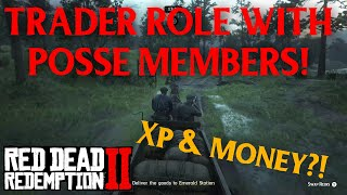 Red Dead Redemption 2 Online - How Much Money & XP Do Posse Members Get With Trader Role?