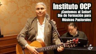 Instituto OCP–¡Cantemos al Señor!: Diócesis de Monterey