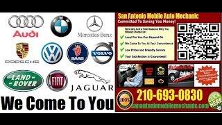 Mobile Foreign Auto Repair Service in San Antonio Onsite Import Car Mechanic Technician
