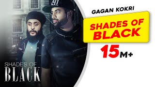 Shades of Black | Official Video | Gagan Kokri ft Fateh