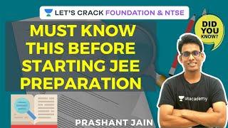 Must-Know This Before Starting JEE Preparation | IIT-JEE Preparation 2020-21 | Prashant Jain