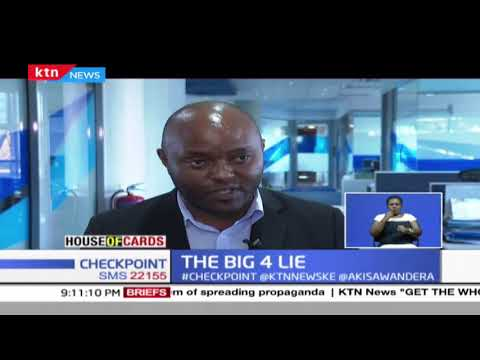 The Big 4 lie: President Uhuru Kenyatta's big four agenda appears to have flopped | House of cards