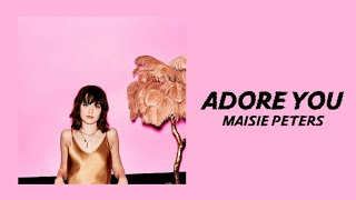 Maisie Peters   Adore You (Lyrics Video)