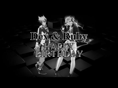 Dex & Ruby - Happy Birthday [Vocaloid]