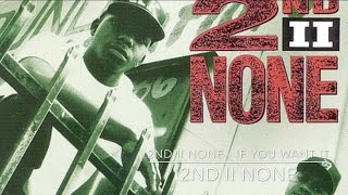 2ND II None - If You Want It 2ND II NONE