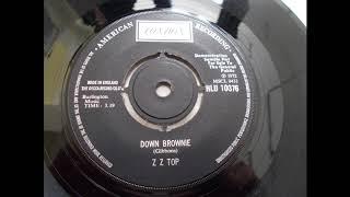 ZZ Top -     Down Brownie          ---  1st UK 45 - Glam Rock
