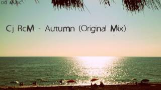 Cj RcM - Autumn (Original Mix)