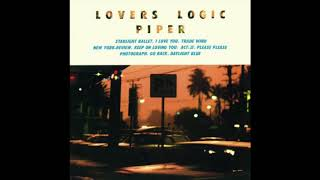 Piper - Lovers Logic (1985) FULL ALBUM