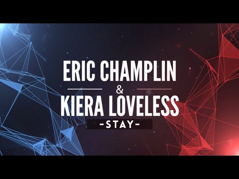 Stay (feat. Kiera Loveless)