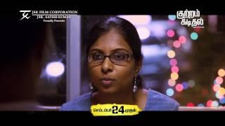 TV Spot 2 - Kutram Kadithal