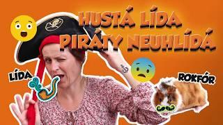 Hustá Lída piráty neuhlídá
