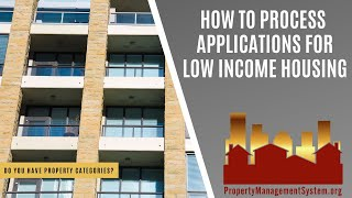 How To Process Applications For Low Income Housing