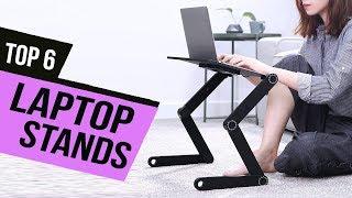 Best Laptop Stands of 2020 [Top 6 Picks]