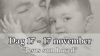 Dag 17 – Jesus som hoved