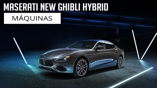 Maserati New Ghibli Hybrid - Máquinas