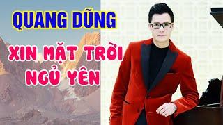 Xin Mặt Trời Ngủ Yên - Quang Dũng - Nhạc Trịnh Công Sơn