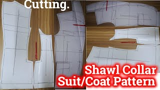 Easiest Shawl Collar Suit Cutting/(DIY) Coat Pattern Make /Drafting And Making Coat Pattern