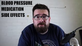 Blood pressure medication and side effects