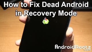 How to Fix Dead Android in Recovery Mode on Nexus 6!