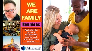 We Are Family   Reunion
