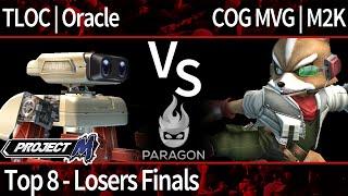 Paragon PM - TLOC   Oracle (ROB) vs COG MVG   M2K (C Falcon, Fox, Sheik) - Top 8 - Losers Finals