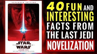 40 Fun & Interesting Facts From The Last Jedi Novelization