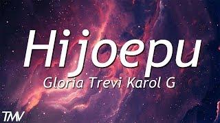 Gloria Trevi Karol G   Hijoepu | Letra