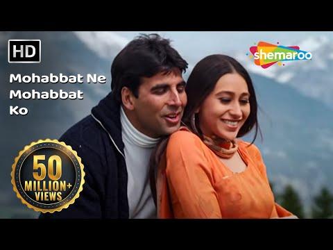 Mohabbat Ne Mohabbat Ko (HD) | Ek Rishtaa: The Bond Of Love Song | Akshay Kumar | Karishma Kapoor